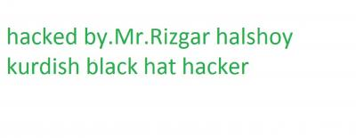 hacked by.Mr.Rizgar halshoy kurdish black hat hacker